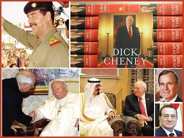 سابق امریکی وزیردفاع اور نائب صدر ڈک چینی کے اپنی کتاب 'اِن مائی ٹائم' میں اعترافات