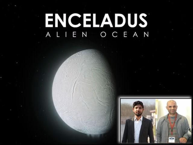 زحل کی چاند اینسیلاڈس پر ڈاکٹر نوریز خواجہ (بائیں) کی تحقیق کو سیّد منیب علی (دائیں) انہوں نے اینی میشن کا برو دیا۔  (فوٹو: فائل)