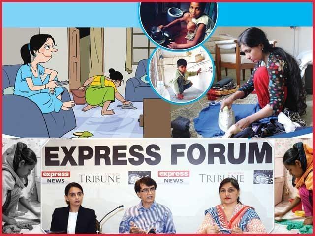 ''انٹرنیشنل ڈومیسٹک ورکرز ڈے '' کے موقع پر منعقدہ ''ایکسپریس فورم'' کی رپورٹ